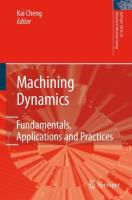 Machining Dynamics: Fundamentals, Applications and Practices