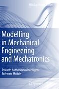 Modelling in Mechanical Engineering and Mechatronics