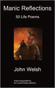 Manic Reflections: 50 Life Poems