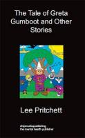 The Tale of Greta Gumboot and Other Stories