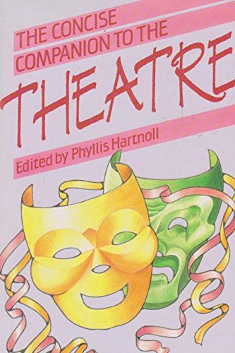 Concise Companion to the Theatre