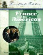 France and the Americas: Culture, Politics, and History (Transatlantic Relations)