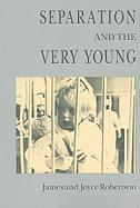 Separation and the Very Young