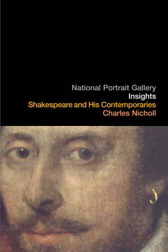 Shakespeare and His Contempories - Charles Nicholl