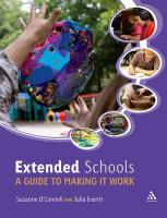 Extended Schools: A Guide to Making It Work