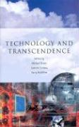 Technology and Transcendence