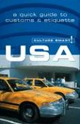 Culture Smart! USA: A Quick Guide to Customs and Etiquette