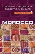 Culture Smart! Morocco: A Quick Guide to Customs and Etiquette
