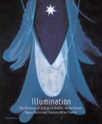 Illumination: The Paintings of Georgia O'Keeffe, Agnes Pelton, Agnes Martin and Florence Miller Pierce