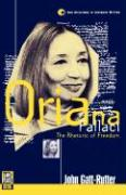 Oriana Fallaci: The Rhetoric of Freedom John Gatt-Rutter Author