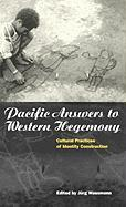 Pacific Answers to Western Hegemony