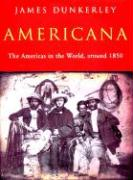 Americana: The Americas in the World Around 1850