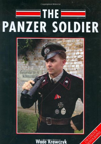 The Panzer Soldier - Wade Krawczyk