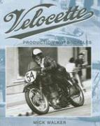 Velocette: Production Motorcycles (Crowood Motoclassics)