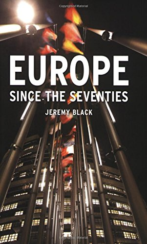 Europe Since the Seventies (Reaktion Books - Contemporary Worlds) - Jeremy Black
