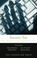 Income Tax: Text, Materials & Essential Cases