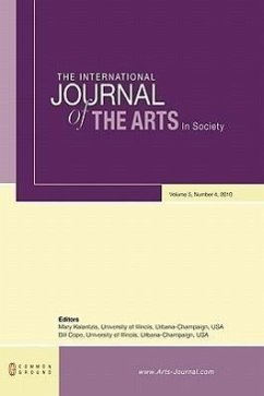 The International Journal of the Arts in Society: Volume 5, Number 4