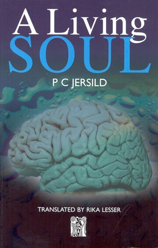 Living Soul (Norvik Press Series B No 5) - P.C. Jersild