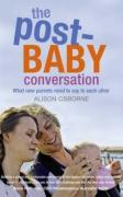 The Post-Baby Conversation: What New Parents Need to Say to Each Other