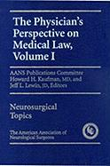 Physician's Perspective on Medical Law