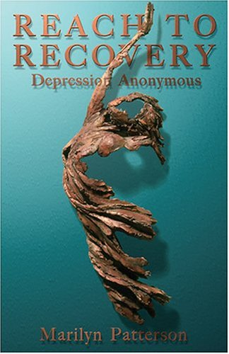 Reach to Recovery: Depression Anonymous
