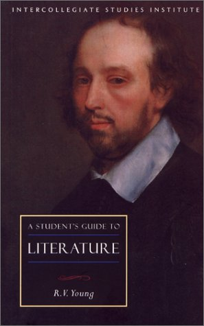 Student's Guide To Literature - R.V. Young
