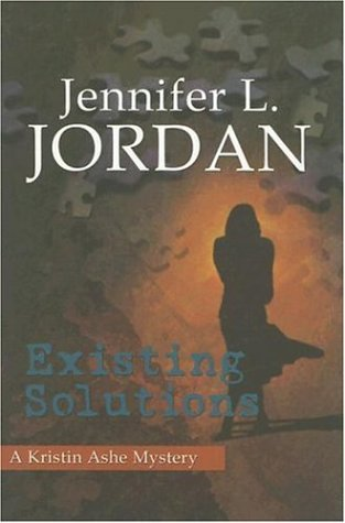 Existing Solutions - Jennifer L. Jordan
