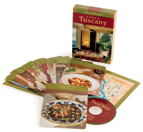 A Villa in Tuscany Recipes From Villa San Michele, Romantic Italian Music - Sharon O'Connor