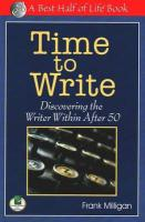 Time to Write: Discovering the Writer Within After 50
