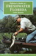 Flyfisher's Guide to Freshwater Florida