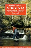 Flyfisher's Guide to Virginia: Including West Virginia's Best Fly Fishing Waters