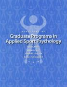 Directory of Graduate Programs in Applied Sport Psychology: 9th Edition