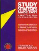 Study Strategies Made Easy: A Practical Plan for School Success