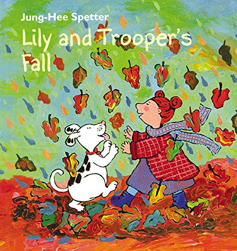 Lily and Trooper's Fall - Jung-Hee Spetter