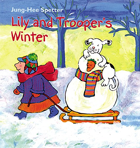 Lily and Trooper's Winter - Jung-Hee Spetter
