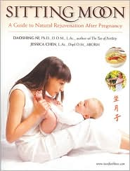 Sitting Moon: A Guide to Rejuvenation After Pregnancy