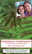 Instantaneous Transformation: An Honest Look at Self Realization