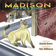 Madison Learns to Help: Madison, the Minister's Cat