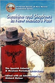 Sunshine & Shadows in New Mexico's Past