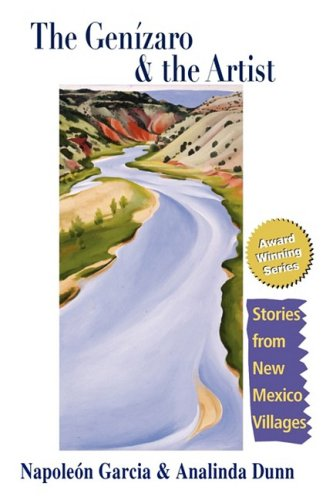 The Genizaro  &  the Artist: Stories From New Mexico Villages - Napoleon Garcia; Analinda Dunn
