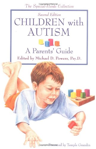 Children with Autism: A Parent's Guide - Michael D. Powers