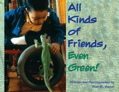 All Kinds of Friends, Even Green!
