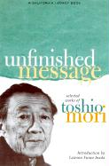 Unfinished Message: Selected Works of Toshio Mori