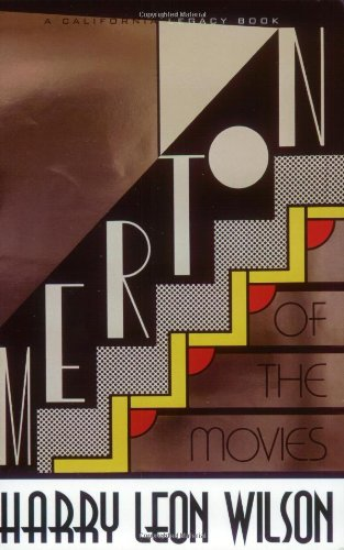Merton of the Movies (California Legacy Book) - Harry Leon Wilson