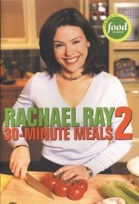 30-Minute Meals 2 - Rachael Ray