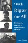 With Rigor for All: Teaching the Classics to Contemporary Students