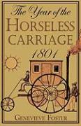 Year of the Horseless Carriage: 1801