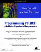 Programming VB.NET: A Guide for Experienced Programers