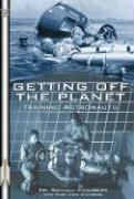 Getting Off the Planet: Training Astronauts