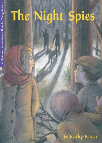 The Night Spies (Holocaust Remembrance Series) - Kathy Kacer
